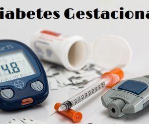 Diabetes Gestacional: Complicaciones, Diagnóstico, Consecuencias y Tratamientos