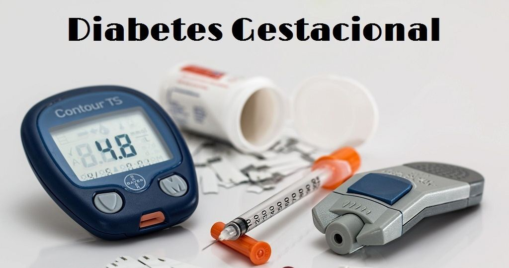 La Diabetes Gestacional