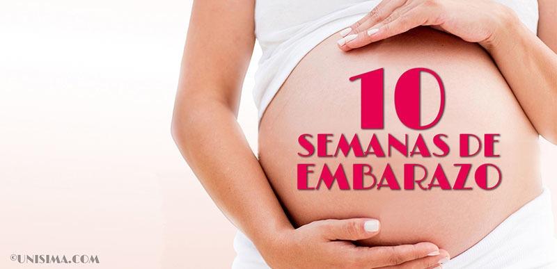 10 semanas de embarazo
