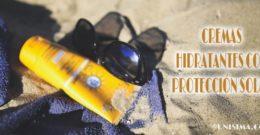¿Funcionan las cremas hidratantes con protección solar?