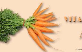Aprende las funciones de la Vitamina A en la salud