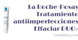 Tratamiento antiimperfecciones y marcas Effaclar DUO+ de La Roche-Posay, Análisis y Alternativa