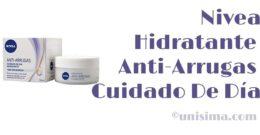 Hidratante Anti-Arrugas Crema Para Cuidado De Día de Nivea, Análisis y Alternativa