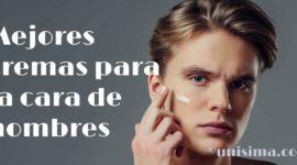 Análisis Dermatológico: 10 Mejores Cremas para la Cara de Hombre