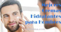 Análisis Dermatológico: 10 Mejores Cremas Hidratantes para Hombres