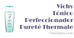 Tónico Perfeccionador Pureté Thermale de Vichy, Análisis y Alternativa