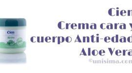 Crema cara y cuerpo Anti-edad Aloe Vera de Cien, Análisis y Alternativa