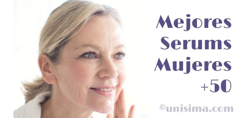 mejores serums mujeres 50