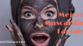 Las 6 mejores mascarillas faciales
