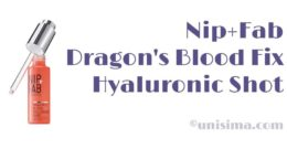 Dragon's Blood Fix Hyaluronic Shot de NIP+FAB, Análisis y Alternativa